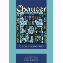Chaucer: Visual Approaches by Susanna Fein, 9780271074801
