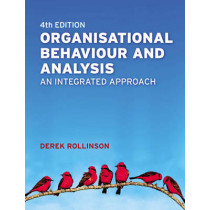Organisational Behaviour and Analysis: An Integrated Approach by Derek Rollinson, 9780273711148