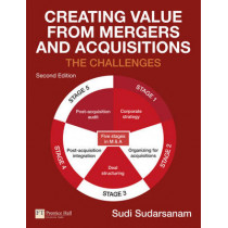 Creating Value from Mergers and Acquisitions by Sudi Sudarsanam, 9780273715399