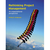 Rethinking Project Management: An Organisational Perspective by Erling Andersen, 9780273715474