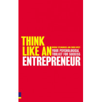 Think Like An Entrepreneur: Your Psychological Toolkit For Success by Chris West, 9780273718383