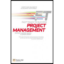 Project Management: Fast Track to Success by Patrick Harper-Smith, 9780273719922