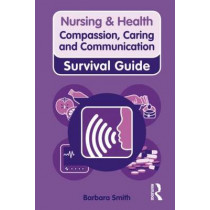 Compassion, Caring and Communication by Barbara Smith, 9780273728672