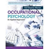 Occupational Psychology: An Applied Approach by Gail Steptoe-Warren, 9780273734208