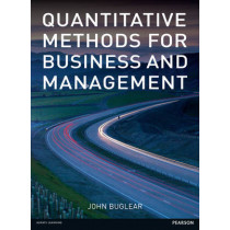 Quantitative Methods for Business and Management by John Buglear, 9780273736288