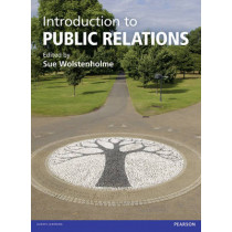 Introduction to Public Relations by Sue Wolstenholme, 9780273750987