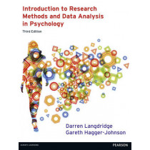 Introduction to Research Methods and Data Analysis in Psychology 3rd edn by Darren Langdridge, 9780273756873