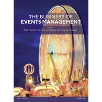 The Business of Events Management by John Beech, 9780273758624