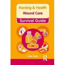 Wound Care by Kelly Ryan, 9780273768838