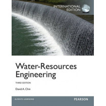 Water-Resources Engineering: International Edition by David A. Chin, 9780273785910