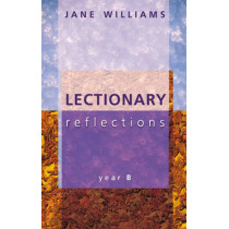 Lectionary Reflections: Year B by Jane Williams, 9780281055289
