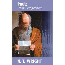 Paul: Fresh Perspectives by Canon N. T. Wright, 9780281057399