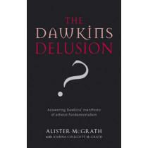 The Dawkins Delusion? by Alister McGrath, 9780281059270