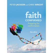 Faith Confirmed: Preparing for Confirmation by Peter Jackson, 9780281064236
