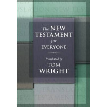 The New Testament for Everyone by Tom Wright, 9780281064267