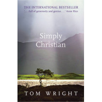 Simply Christian by Tom Wright, 9780281064762