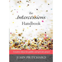 The Intercessions Handbook by John Pritchard, 9780281065028
