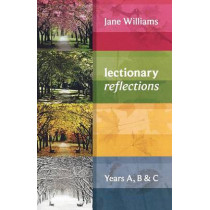 Lectionary Reflections: Years A, B and C by Jane Williams, 9780281065790