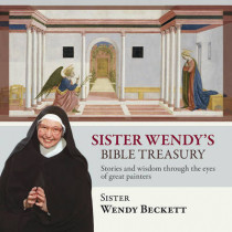 Sister Wendy's Bible Treasury: Stories and Wisdom Through the Eyes of Great Painters by Wendy Beckett, 9780281066186