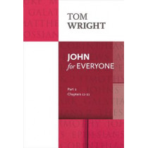 John for Everyone: Part 2: Chapters 11- 21 by Tom Wright, 9780281071890
