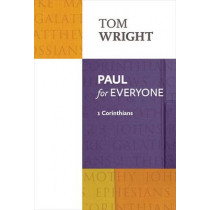 Paul for Everyone: 1 Corinthians by Tom Wright, 9780281071944