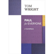 Paul for Everyone: 2 Corinthians by Tom Wright, 9780281071951