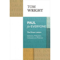 Paul for Everyone: The Prison Letters by Tom Wright, 9780281072002