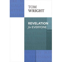 Revelation for Everyone by Tom Wright, 9780281072019