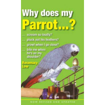 Why Does My Parrot...? by Rosemary Low, 9780285643055