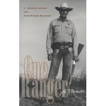 One Ranger: A Memoir by H Joaquin Jackson, 9780292716384
