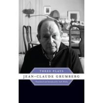 Jean-Claude Grumberg: Three Plays by Jean-Claude Grumberg, 9780292754584