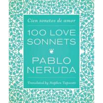 One Hundred Love Sonnets: Cien sonetos de amor by Pablo Neruda, 9780292757608