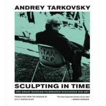 Sculpting in Time: Reflections on the Cinema by Andrey Tarkovsky, 9780292776241