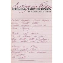 Rowing in Eden: Rereading Emily Dickinson by Martha Nell Smith, 9780292776661
