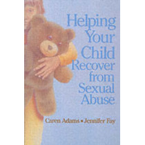 Helping Your Child Recover from Sexual Abuse by Caren Adams, 9780295968063