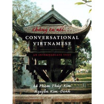 Chung ta noi . . . Conversational Vietnamese: An Intermediate Text by Pham Thuy-Kim Le, 9780295980898