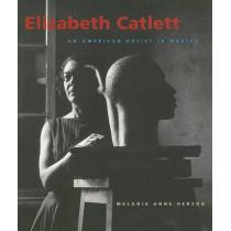 Elizabeth Catlett: An American Artist in Mexico by Melanie Anne Herzog, 9780295985459