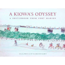 A Kiowa's Odyssey: A Sketchbook from Fort Marion by Phillip J. Earenfight, 9780295987279