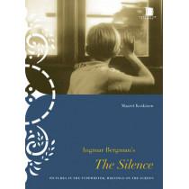 Ingmar Bergman's The Silence: Pictures in the Typewriter, Writings on the Screen by Maaret Koskinen, 9780295989433