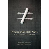 Winning the Math Wars: No Teacher Left Behind by Martin L. Abbott, 9780295989679