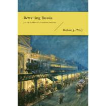 Rewriting Russia: Jacob Gordin's Yiddish Drama by Barbara J. Henry, 9780295991337