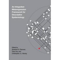 An Integrative Metaregression Framework for Descriptive Epidemiology by Abraham D. Flaxman, 9780295991849