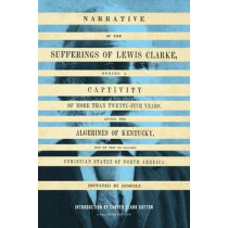 Narrative of the Sufferings of Lewis Clarke by Lewis Clarke, 9780295992006