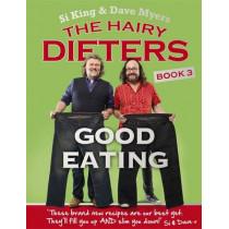 The Hairy Dieters: Good Eating by Hairy Bikers, 9780297608981