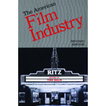 The American Film Industry by Tino Balio, 9780299098742