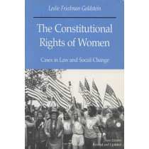 The Constitutional Rights of Women: Cases in Law and Social Change by Leslie Friedman Goldstein, 9780299112448