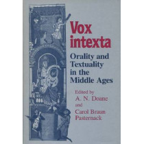 Vox Intexta: Orality and Textuality in the Middle Ages, 9780299130947
