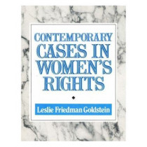 Contemporary Cases in Women's Rights by Leslie Friedman Goldstein, 9780299140342