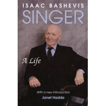 Isaac Bashevis Singer and the Lower East Side, 9780299206246