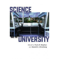 Science and the University by Paula E. Stephan, 9780299224806